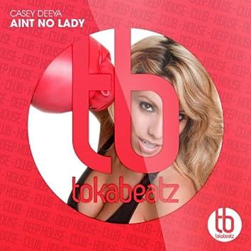 Ain't No Lady