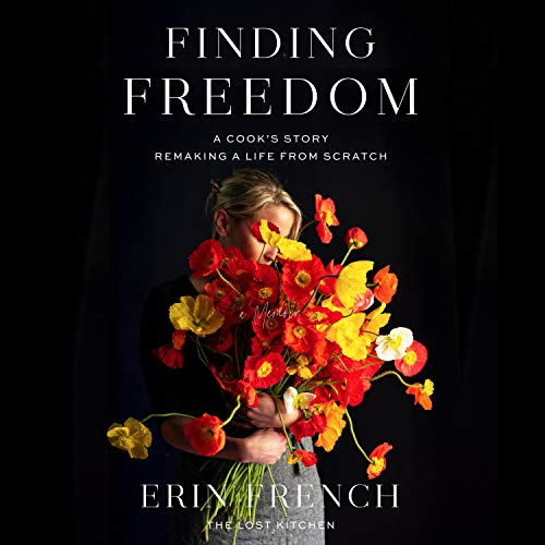Finding Freedom Audiobook By Erin French cover art