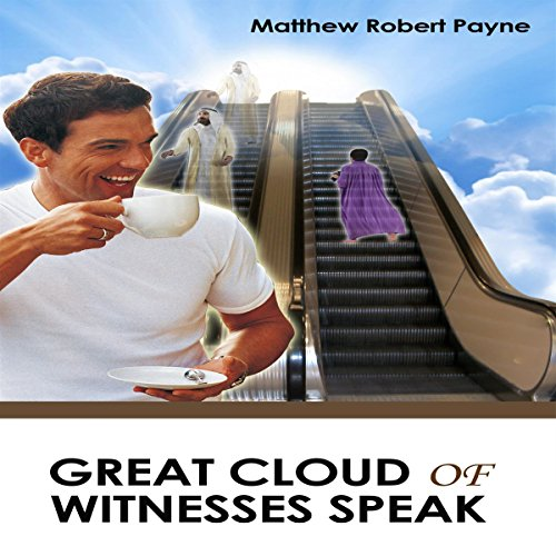 Great Cloud of Witnesses Speak audiobook cover art