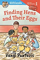 Finding Hens and Their Eggs: Hope and Patience (Giftlands)