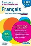 Concours Professeur des écoles - Français - Le manuel complet pour réussir l'écrit - CRPE Admissibilité 2020