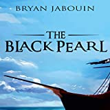 The Black Pearl - Bryan Jabouin