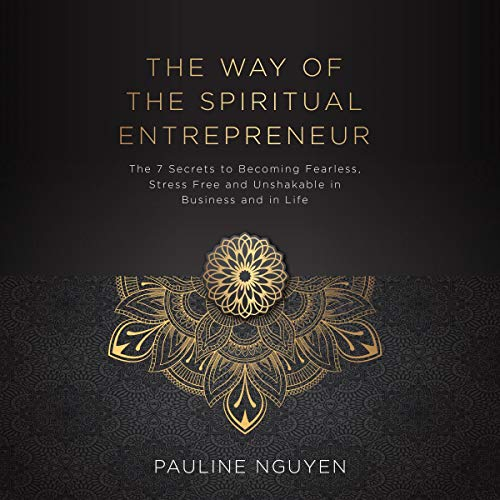 The Way of the Spiritual Entrepreneur audiobook cover art
