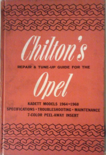 Repair and Tune-up Guide for the Opel