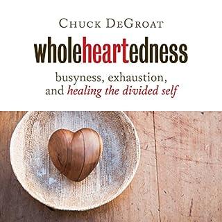 Wholeheartedness audiobook cover art