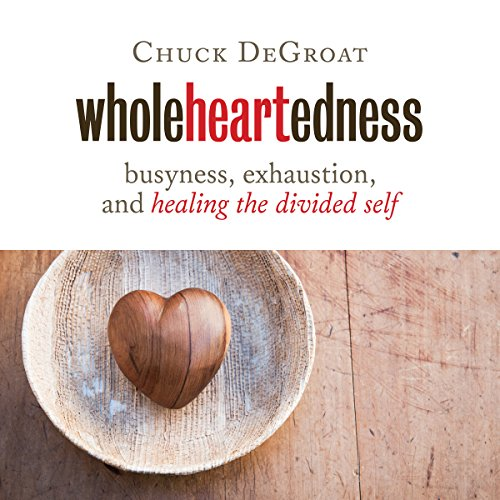 Wholeheartedness audiobook cover art