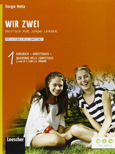 Wir zwei. Kursbuch-Arbeitsbuch-Quaderno delle competenze. Per la Scuola media. Con espansione online (Vol. 1)