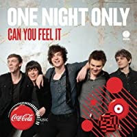 Can You Feel It by One Night Only (2011-07-05)