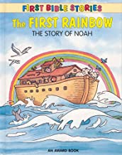 The First Rainbow (First Bible Stories)