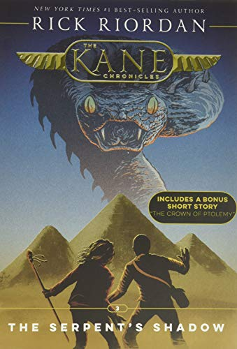 Kane Chronicles, the Book Three the Serpent's Shadow (Kane Chronicles, the Book Three): 3