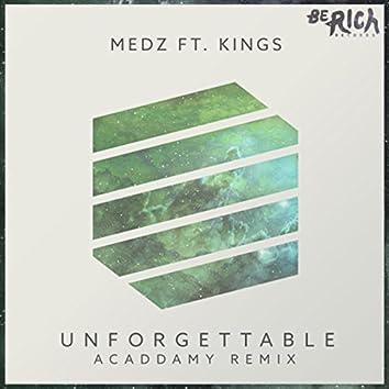 Unforgettable [Acaddamy Remix]