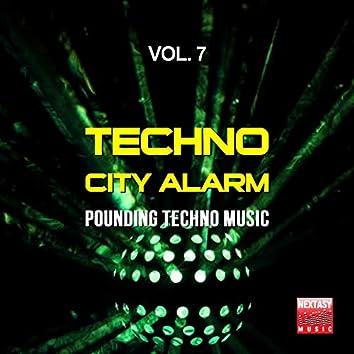 Techno City Alarm, Vol. 7 (Pounding Techno Music)