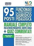 Concorso Ministero Giustizia 2020: Manuale completo per la preparazione al concorso per 95...
