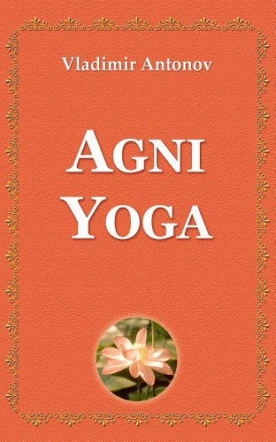 Agni Yoga (Spanish Edition)