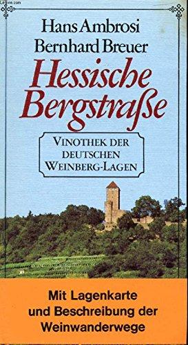 HESSISCHE BERGSTRAßE, VINOTHEK DER DEUTSCHEN WEINBERG-LAGEN