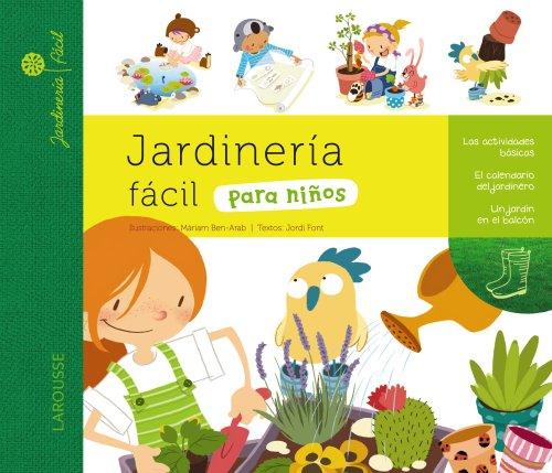 Jardinería fácil para niños (Jardinería fácil / Easy Gardening)