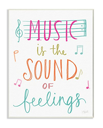 The Kids Room By Stupell Music Is The Sound Of Feelings Wall Plaque