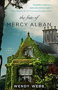 The Fate of Mercy Alban by [Wendy Webb]