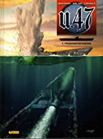 U.47, Tome 11 - Prisonnier de guerre : Edition contenant un ex-libris numéroté et signé par le dessinateur de Gerardo Balsa
