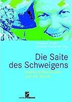 Die Saite des Schweigens. Ingeborg Bachmann und die Musik