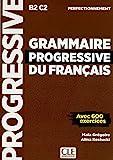 Grammaire Progressive du Français Perfectionnement. Niveau Perfectionnement