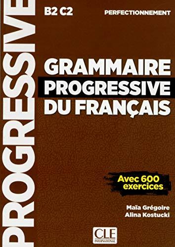 Grammaire progressive du français - Niveau perfectionnement - Livre - Nouvelle couverture [Lingua francese]: Avec 600 exercices