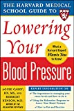 Harvard Medical School Guide to Lowering Your...