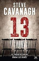 Une aventure d'Eddie Flynn, T3 - Treize de Steve Cavanagh