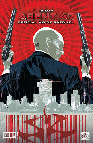 Hitman: Agent 47: Official Movie Prelude (English Edition)