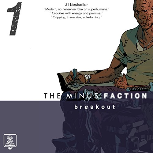 The Minus Faction - Episode One audiobook cover art
