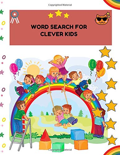 Word search for Clever Kids: My Sight Words Workbook For Kids: Preschool, Kindergarten and 1st Grade 101 High-Frequency Words Plus Games & Activities! with dot to dot , coloring and mazes