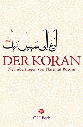 Der Koran: Mit Erläuterungen