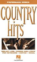 Country Hits: Melody Line, Chords and Lyrics for Keyboard, Guitar Vocal (The Paperback Songs Series)