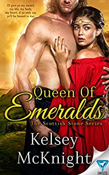 Queen Of Emeralds (The Scottish Stone Series Book 1) by [Kelsey McKnight]