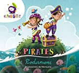 Pirates Rodamons (Montena)