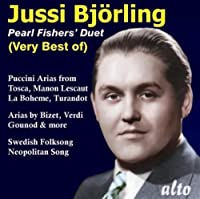 Pearl Fisher's Duet: Very Best Of Jussi Bjorling by Jussi Bjorling (2010-10-05)