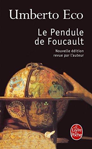 Le Pendule de Foucault (Ldp Litterature) (French Edition) by U Eco (1992-04-01)