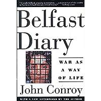 Belfast Diary By Conroy, John