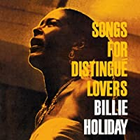 Songs for Distingue Lovers + Body and Soul by Billie Holiday (2011-11-01)