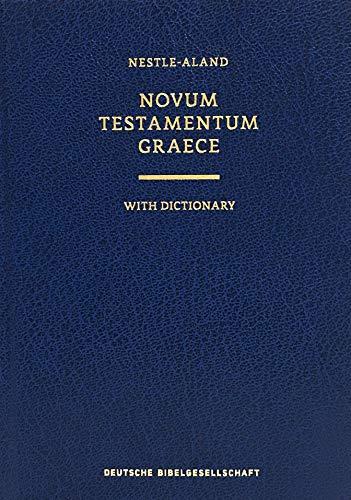 Novum Testamentum Graece With Dictionary: Nestle-Aland (Ancient Greek Edition)