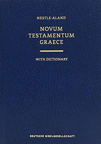 Novum Testamentum Graece With Dictionary: Nestle-Aland (Ancient Greek Edition)