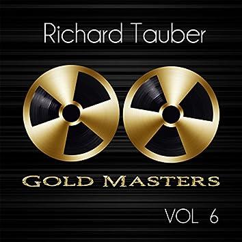 Gold Masters: Richard Tauber, Vol. 6