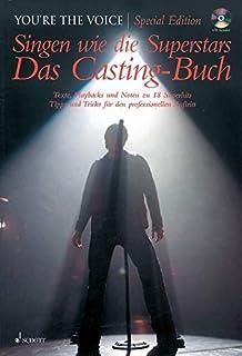 Singen wie die Superstars. Das Casting-Buch