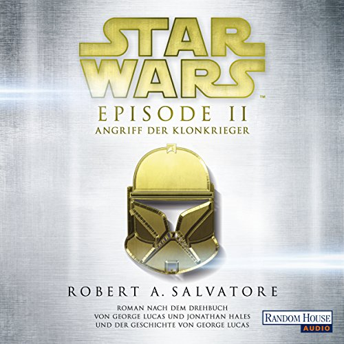 Angriff der Klonkrieger (Star Wars Episode 2) audiobook cover art