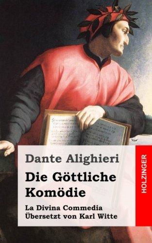 Die Göttliche Komödie: (La Divina Commedia)