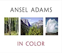 Ansel Adams in Color by Unknown(2009-10-21)