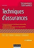 Techniques d'assurances - 4e éd. (BTS Banque - Assurance t. 1)