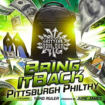 Bring It Back (feat. Yung Ruler)
