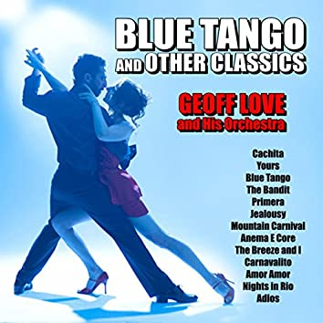 Blue Tango and Other Classics