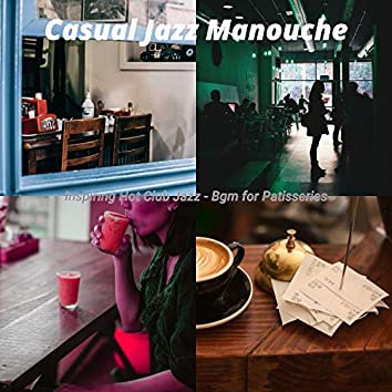 Inspiring Hot Club Jazz - Bgm for Patisseries